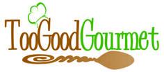 Too Good Gourmet