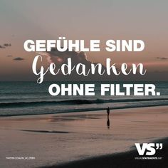 Sprüche / Zitate / Zita… Visual Statements® Feelings are thoughts without filters. Sayings / Quotes / Quotes – Life // VISUAL STATEMENTS® Endless Love Quotes, Strong Love Quotes, Simple Love Quotes, Real Love Quotes, Daily Quotes, True Quotes, Book Quotes, Motivational Quotes, Funny Quotes