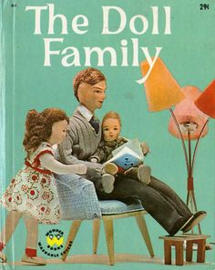 Doll Family -1962 book by Dorothy Wilson and photos by Martin Harris. Whole book