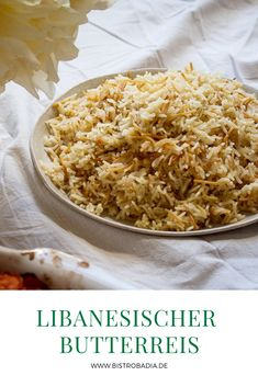 The Lebanese butter rice is the perfect side dish for almost every oriental . - The Lebanese butter rice is the perfect side dish for almost every oriental dish. Here is the recip - Beef Dishes, Food Dishes, Side Dishes, Rice Recipes For Dinner, Butter Rice, How To Cook Rice, Roasted Carrots, Vegetable Drinks, Healthy Eating Tips