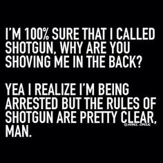 Haha  rules are rules! Have a good weekend everyone! #weekend #Friday #fun #goodtimes #hilarious #yes #awesome #drinks #happy #laugh #shotgun #breaktherules #rules