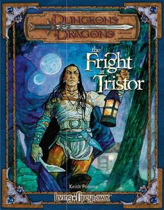 The Fright at Tristor (3e) | Book cover and interior art for Dungeons and Dragons 3.0 and 3.5 - Dungeons & Dragons, D&D, DND, 3rd Edition, 3rd Ed., 3.0, 3.5, 3.x, 3E, d20, fantasy, Roleplaying Game, Role Playing Game, RPG, Open Game License, OGL, Wizards of the Coast, WotC, TSR Inc. | Create your own roleplaying game books w/ RPG Bard: www.rpgbard.com | Not Trusty Sword art: click artwork for source