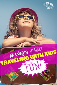 Can traveling with kids be fun? Absolutely! Check out these 13 mom-to-mom tips from an expert traveler. Enjoy giggles and smiles on your next family trip! @alicanwrite