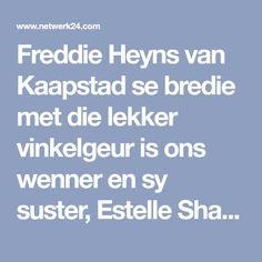 Freddie Heyns van Kaapstad se bredie met die lekker vinkelgeur is ons wenner en sy suster, Estelle Share, s'n is wraggies tweede! Maar dit kom ons toe eers met die bel agter...