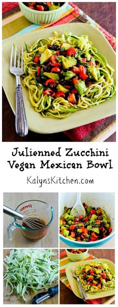 Julienned Zucchini Vegan Mexican Bowl with Black Beans, Avocado, Tomato, Poblano, and Lime is a delicious meatless dish to make with zucchini noodles. [from KalynsKitchen.com]