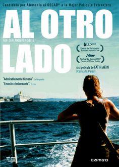 Al otro lado = Auf der anderen seite / una película de Fatih Akin