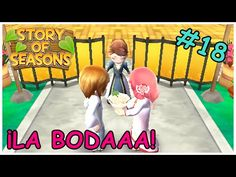 Story Of Seasons #18 | ¡¡¡LA BODA!!!