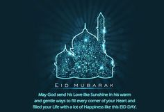 Eid mubarak 2016 wishes best messages for friends and wonderful quotes with beautiful mosque images very well Eid wishes messages, for girlfriends and boyfriends, teachers wishes Eid messages, family Eid wishes messages, relatives wishes Eid message. Eid Wishes Messages, Happy Eid Mubarak Wishes, Eid Mubarak Messages, Eid Mubarak Quotes, Eid Quotes, Eid Mubarak Images, Messages For Friends, Wishes For Friends, Eid Wishes Quote