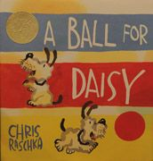How fun! This is the 2012 Caldecott award winner. It's called A Ball for Daisy, and it's a wordless book created by the amazingly talented Chris Raschka. It's a beautiful book and a sweet little plot. Daisy loves her red ball and is super sad. Wordless Picture Books, Wordless Book, Children's Picture Books, Picture Story, Hans Christian, Daisy Books, Joy And Sadness, Deep Sadness, American Library Association