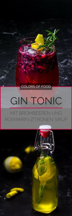 Gin and tonic with blackberry and rosemary-lemon syrup Gin Tonic mit Brombeere und Rosmarin-Zitronen Sirup Here you will find the recipe for a mild gin and tonic with a Mediterranean touch that tastes of red fruits. Fancy Drinks, Bar Drinks, Cocktail Drinks, Yummy Drinks, Cocktail Recipes, Smoothie Bowl, Smoothie Fruit, Smoothie Recipes, Smoothies