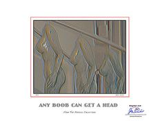 Any Boob Can Get A Head by Joe Paradis