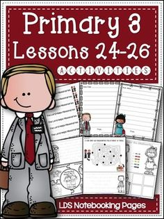 This set goes along with the LDS Primary 3 Manual, lessons 24-26.This set includes: Lesson Titles Lesson Helps Mazes Puzzle Tracing