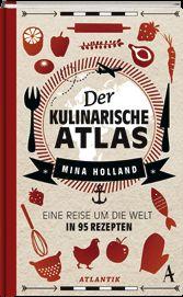 Der kulinarische Atlas :: Mina Holland