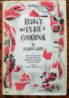 Vintage cookbook kitsch  REDUCE and ENJOY by CndnPrairieAntiques, $20.00