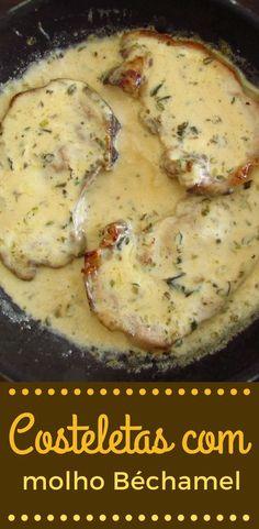 Costeletas com molho béchamel Pork Chop Recipes, Meat Recipes, Cooking Recipes, Good Food, Yummy Food, Bechamel Sauce, Dessert Dishes, Portuguese Recipes, Food Goals