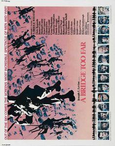 A Bridge Too Far 22x28 Movie Poster (1977). CAST: Sean Connery, Robert Redford, James Caan, Michael Caine, Elliott Gould, Gene Hackman, Laurence Olivier, Ryan O'Neal, Liv Ullmann, Dirk Bogarde, Hardy Kruger, Arthur Hill, Edward Fox, Anthony Hopkins, Maximilian Schell, Denholm Elliott, Wolfgang Preiss, Nicholas (Nick) Campbell, Christopher Good, John Ratzenberger; DIRECTED BY: Richard Attenborough; WRITTEN BY: William Goldman; CINEMATOGRAPHY BY: Geoffrey Unsworth; MUSIC BY: John Addison.…