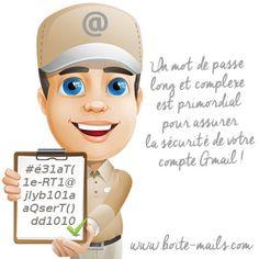 Aide pour son mot de passe Gmail : avoir un mot de passe long et complexe est un gage de sécurité !