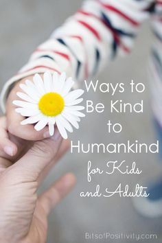 Kindness ideas for Be Kind to Humankind Week August or any time throughout the year. Kindness activities for both kids and adults - Bits of Positivity Kindness For Kids, Teaching Kindness, Kindness Ideas, Kindness Projects, Kindness Activities, Activities For Adults, Work Activities, Activity Ideas, Service Projects For Kids
