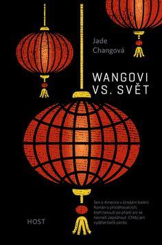 Wangovi vs. svět :: Jade Changová