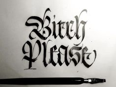 Bitch Please designed by Giuseppe Salerno. Connect with them on Dribbble; Tattoo Lettering Design, Gothic Lettering, Graffiti Lettering Fonts, Chicano Lettering, Creative Lettering, Typography Sketch, Typography Images, Tattoo Fonts Alphabet, Hand Lettering Alphabet