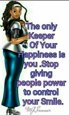 I'm My Only Keeper! Faith Quotes, True Quotes, Great Quotes, Motivational Quotes, Inspirational Quotes, Meaningful Quotes, Black Girl Quotes, Black Women Quotes, Strong Women Quotes