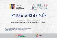 Invitación | Presentación oficial del Primer Festival Internacional de Artes Vivas Loja 2016