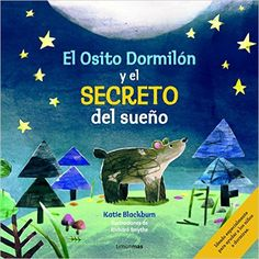 El Osito Dormilón Y El Secreto Del Sueño: Amazon.es: Katie Blackburn, Richard Smythe, Albert Vitó i Godina: Libros