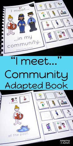 """These """"I meet"""" adapted books are perfect to practice community core words with your special educations students or in speech therapy. Add these life skills adapted books to your independent work stations or small groups to practice identifying community"""