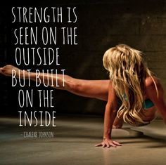STRENGTH IS SEEN ON THE OUTSIDE BUT BUILT    ON THE     INSIDE
