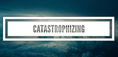 catastrophizing - the act of always thinking that the worst is going to happen No Worries, Acting, Blogging, Relationship, Shit Happens, Life, Blog, Relationships, Smoke