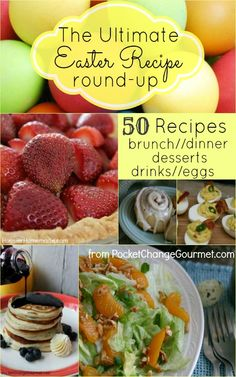 Easter Recipe Round-up:: 50 Recipes for Brunch, Dinner, Dessert, Eggs and Drinks check out DietsGrid Official