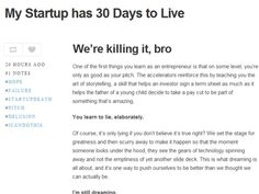 """A minha start-up vai falir em 30 dias: leia o blogue de um empreendedor que falhou  Ninguém sabe quem é nem de que start-up se trata. o blogue foi criado ontem, no Tumblr, e chama-se """"My Startup has 30 days to live"""" (a minha start-up tem 30 dias de vida). A ideia do empreendedor anónimo é descrever o fim do seu sonho, no último mês de existência da empresa. """"Através de [...]"""