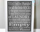 Today I Will Be Thankful- DIGITAL DOWNLOAD- Laundry Room Sign- Laundry Room Decor-Thankful for Laundry Inspirational Laundry Room Chalkboard