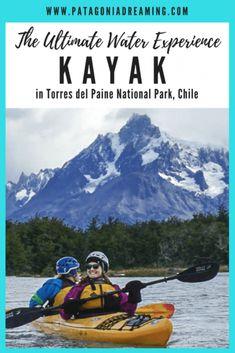 Kayak in Torres del Paine National Park: River Grey. #kayak #torresdelpaine #chile #patagonia