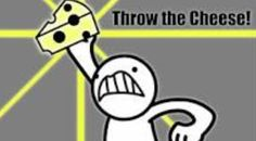 "asdf movie 4 ""Throw the cheese"" Shout out to Robbie since I heard this was his favorite part of the ASDF movies...."