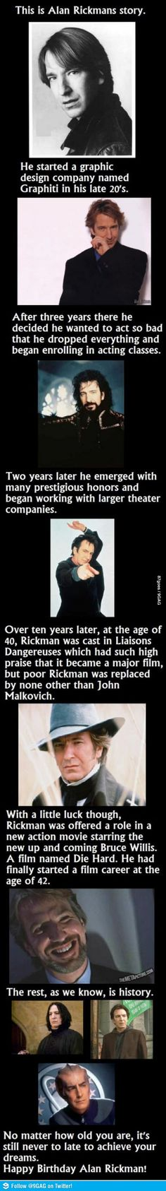 This is Alan Rickman's story. I can't believe he is 67 years old.