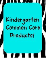 Kindergarten Common Core Products!