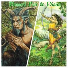 Blessed Pan & Diana (Artemis)