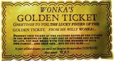 i've got a golden ticket.