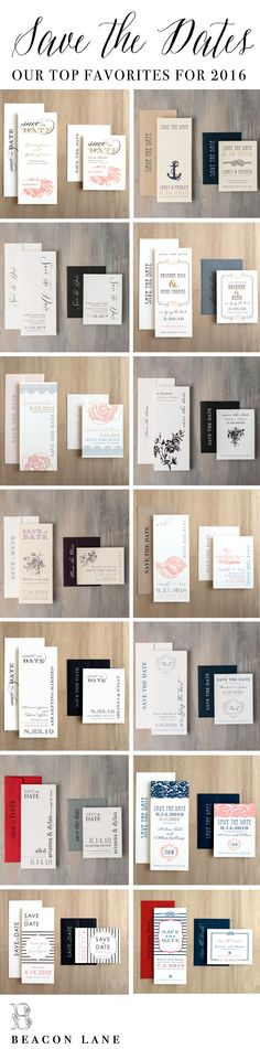 """Our Top Favorite Wedding Save the Dates for 2016! From Vintage-Romantic to Modern-Elegant, we've got you covered! Calligraphy inspired black and white modern save the dates. Customize colors during our unique ordering process. Use coupon code """"SAVE10"""" to save 10%. Offer expires 8/1/16. Good towards all designs listed here: http://www.beaconln.com/shop/product-category/before-i-do/save-the-dates/?all-products=1"""