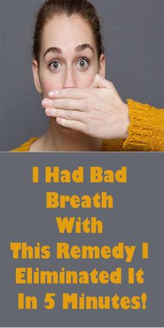 I Had Bad Breath With This Remedy I Eliminated It In 5 Minutes! #HEALTH #beauty #fitness #skincare #teethcare #badbreath
