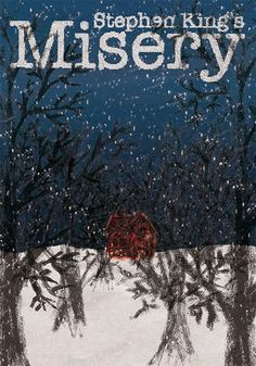 Alternative Book Cover: Misery by Stephen King Misery Stephen King, Stephen King Books, Cool Books, My Books, Ramones, Best Book Covers, King Art, Scary Movies, Book Cover Design