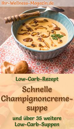 Schnelle Low Carb Champignoncremesuppe – gesundes, einfaches Rezept Low carb recipe for mushroom cream soup: low carb, low calorie and healthy. A simple, quick soup recipe, perfect for taking away Quick Soup Recipes, Quick And Easy Soup, Easy Soup Recipes, Easy Healthy Recipes, Quick Easy Meals, Low Carb Recipes, Healthy Eating Tips, Healthy Soup, Mushroom Cream Soup