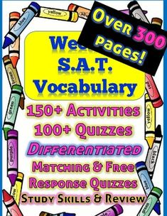 UPDATED - 26 mixed Reviews added - matching synonyms and sentence completion!  Over 300 Pages of Activities, Practice, Review and Quizzes for 150+ high school level vocabulary often found on the SAT. A free sample of one week's activities and quizzes are provided so you can see for yourself.
