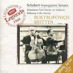 Schubert: Arpeggione Sonata; Schumann: Fünf Stücke im Volkston; Debussy: Cello Sonata [CD]