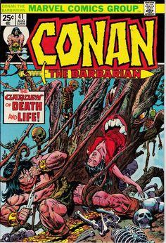 Lot Detail - Conan the Barbarian Marvel Comics (Featuring Gil Kane, John Romita, and John Buscema Cover/Art; Horror Comics, Fun Comics, Marvel Comic Books, Comic Books Art, Book Art, Conan The Barbarian Comic, Conan Comics, Fantasy Comics, Fantasy Art
