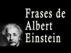 Frases de Albert Einstein - Sus frases célebres, Famosas, Motivadoras