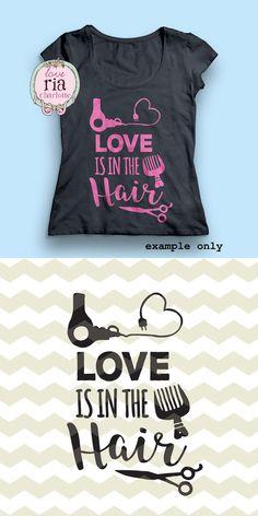 Love is in the hair fun stylist hairdresser beauty salon