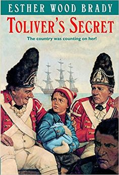 Toliver's Secret by Esther Wood Brady When her grandfather is injured, Ellen Toliver replaces him on a top-secret patriotic mission. Disguised as a boy, she manages to smuggle a message to General George Washington. The Secret Book, The Book, Great Books, My Books, Thing 1, Mentor Texts, Chapter Books, American Revolution, Historical Fiction