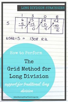 Long division is often considered one of the most challenging topics to teach. Luckily, there are strategies that we can teach to make multi-digit division easier to understand and perform. The Grid method is one of these strategies. Teaching Long Division, Math Division, Teaching Math, Division Algorithm, Teaching Ideas, Grade 6 Math, Fourth Grade Math, Third Grade, Math Strategies